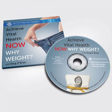 Achieve Vital Health NOW - Why Weight?