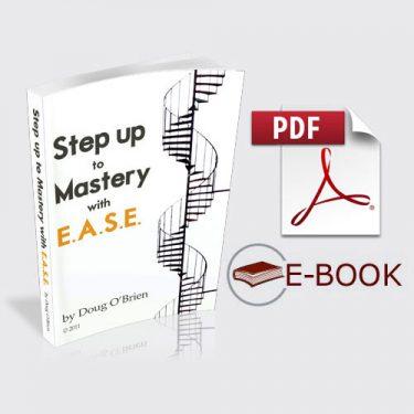 "Step Up to Mastery with ""E.A.S.E."" eBook"